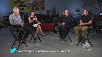 Episode 305: Connections (Part 4): LIGHT (Matthew 18:21-35)