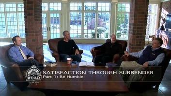 Episode 167: Satisfaction through Surrender, Part 1: Be Humble